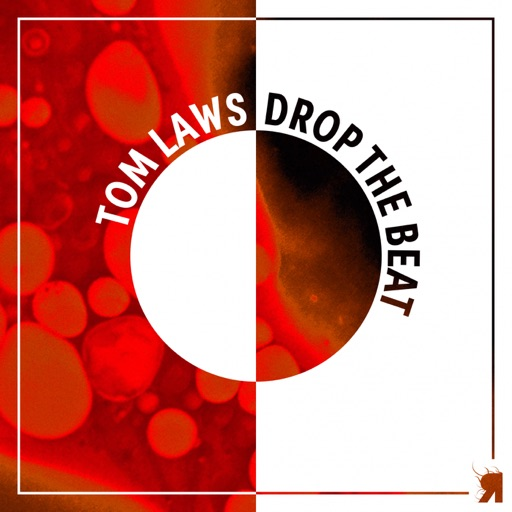 Drop the Beat - Single by Tom Laws