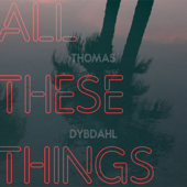 All These Things
