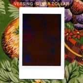 Versing - Silver Dollar