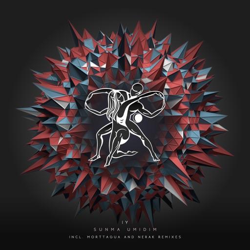 Sunma Umidim (Morttagua Remix) - Single by IY