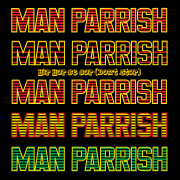Hip Hop, Be Bop - Man Parrish