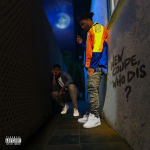 New Coupe, Who Dis? (feat. Mick Jenkins) - Single Mp3 Download