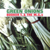 Booker T. & The M.G.'s - Green Onions artwork