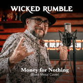 Money for Nothing (Blues Metal Cover) - Wicked Rumble