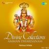 Divine Collections Amman Dharisanam, Vol. 1 & 2