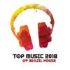 Top Music 2018 of Brazil House: Top 100, Latin Summer Hits, Brazilian Carnival, Rio de Janeiro, Copacabana Lounge Café Sounds - Brazilian Lounge Collection