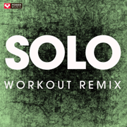 Solo (Extended Workout Remix) - Power Music Workout - Power Music Workout