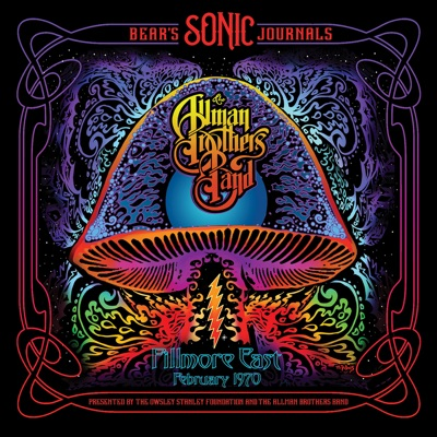 Bear's Sonic Journals: Fillmore East February 1970 - The Allman Brothers Band