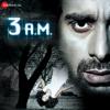 Ribin Richard, Pranay Rijia & Manan - 3 A.M. (Original Motion Picture Soundtrack) artwork