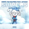 Shivers (feat. Susana) [ALPHA 9 Remix]