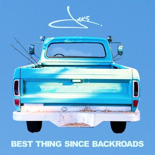 Art for Best Thing Since Backroads by Jake Owen