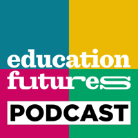 Education Futures Podcast podcast