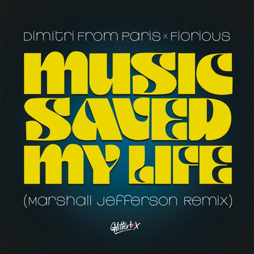 Music Saved My Life (Marshall Jefferson Remix) - Single by Fiorious & Dimitri from Paris