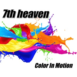 Color in Motion by 7th Heaven