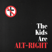 The Kids Are Alt-Right - Bad Religion