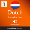 Innovative Language Learning, LLC - Learn Dutch - Level 1: Introduction to Dutch, Volume 1: Lessons 1-25 (Unabridged) artwork