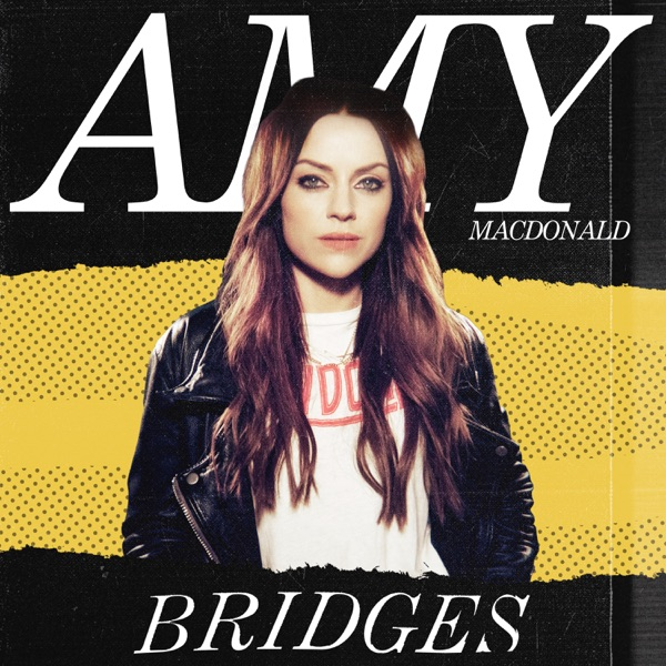 Amy Macdonald - Bridges (Single Mix)