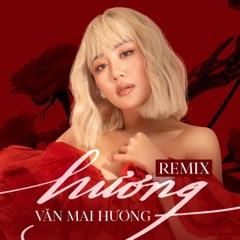 Hương (HAOZI x RINV Remix)