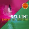 Bellini - Samba De Janeiro (The Original & The Original Remixes) Grafik