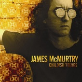 James McMurtry - See the Elephant