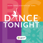 Dance Tonight (feat. JFlow) [Asian Games 2018 Official Song]-Bunga Citra Lestari