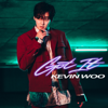 Kevin Woo - Got It artwork
