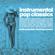 Various Artists - Instrumental Pop Classics (Instrumental Relaxing Covers)