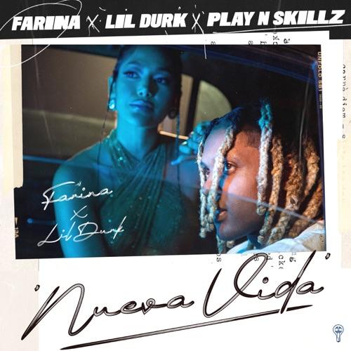 Farina, Lil Durk & Play-N-Skillz - Nueva Vida - Single [iTunes Plus AAC M4A]