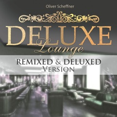 Deluxe Lounge Remixed & Deluxed Version