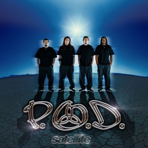 P.O.D. - Satellite (Expanded Edition) [2021 Remaster] [iTunes Plus AAC M4A]