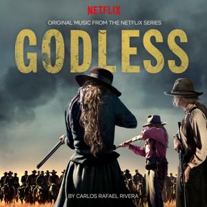 Carlos Rafael Rivera - Godless (Original Music from the Netflix Series)