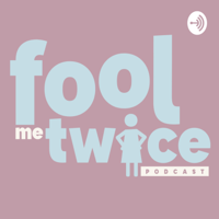 Podcast cover art for Fool Me Twice Podcast