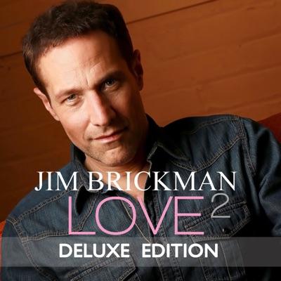 Love 2 (Deluxe Edition) - Jim Brickman
