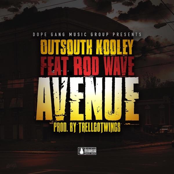 Avenue (feat. Rod Wave) - Single