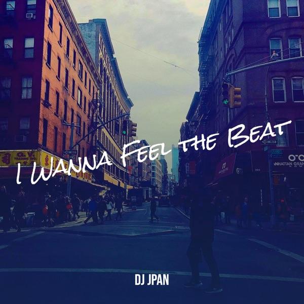I Wanna Feel the Beat
