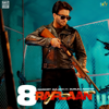 8 Raflaan Extended Version feat Gurlej Akhtar - Mankirt Aulakh mp3