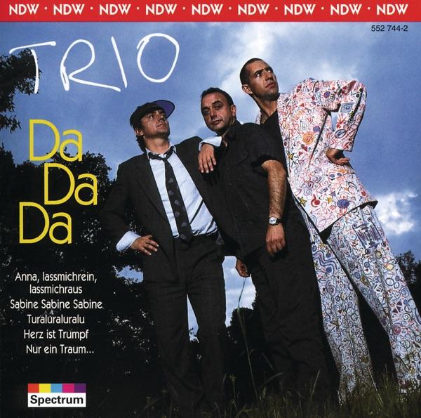 Trio mit Da Da Da (Ich Lieb Dich Nicht Du Liebst Mich Nicht Aha Aha Aha)