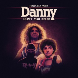 View album Danny Don't You Know - Single