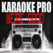Free Download We're Good (Originally Performed by Dua Lipa) [Instrumental Version].mp3