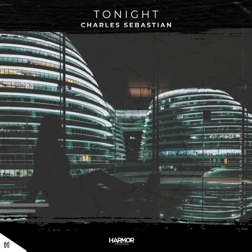 Tonight - Single by Charles Sebastian