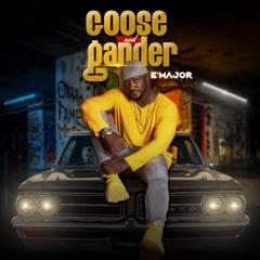 Goose & Gander - EP