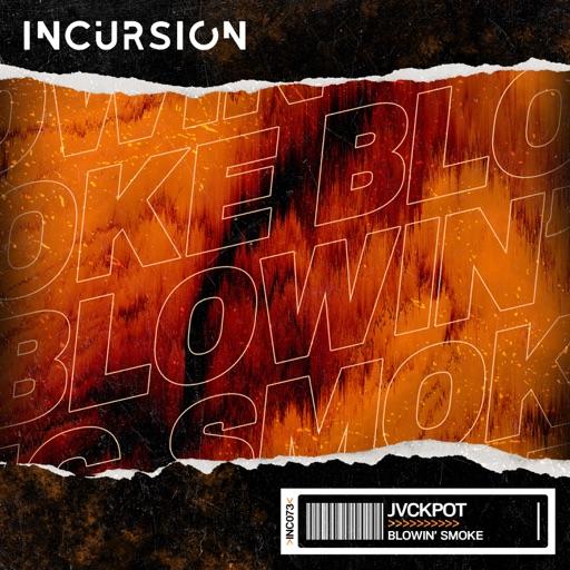 Blowin' Smoke - Single by Jvckpot