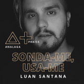 [Download] Sonda-Me, Usa-Me (feat. Luan Santana) MP3