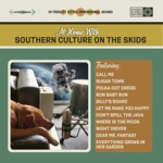 Southern Culture On the Skids - Dear Mr. Fantasy