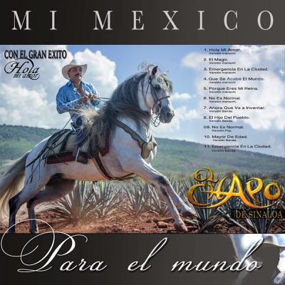 Mi México Para El Mundo - El Chapo De Sinaloa