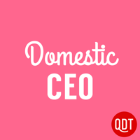 Podcast cover art for Domestic CEO's Quick & Dirty Tips to Managing Your Home