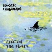 Roger Chapman - Rabbit Got the Gun