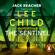 Lee Child & Andrew Child - The Sentinel