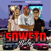 Soweto Baby (feat. DJ Buckz & Wizkid) - DJ Maphorisa