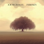 Joe Buchanan - Unbroken